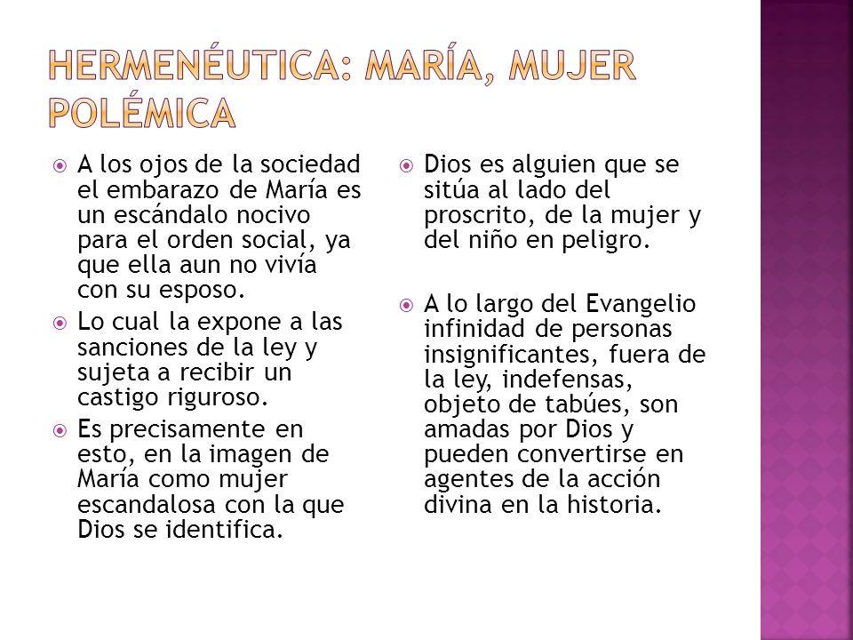 Hermenéutica: María, Mujer polémica