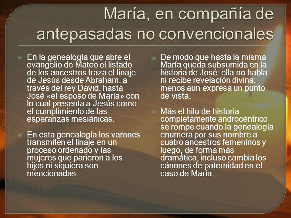 María, en compañía de antepasadas no convencionales