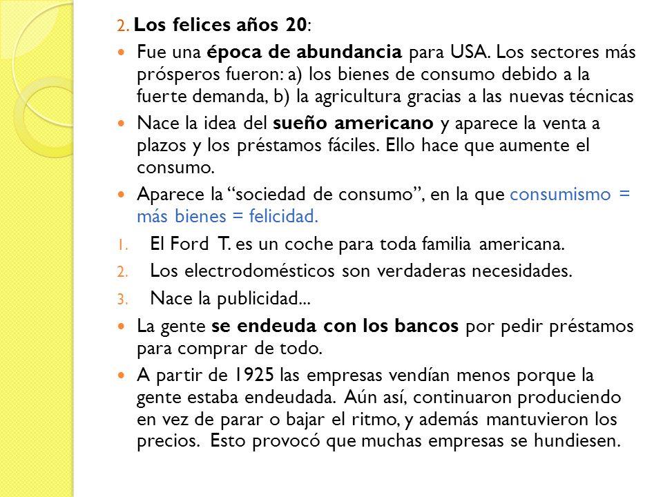 El Ford T. es un coche para toda familia americana.