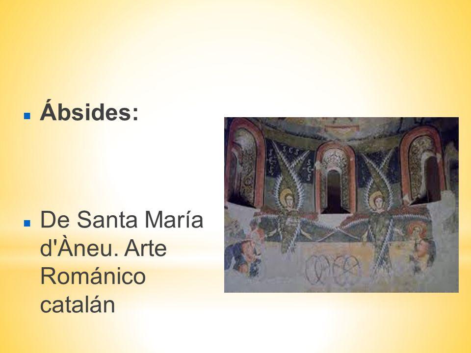 Ábsides: De Santa María d Àneu. Arte Románico catalán
