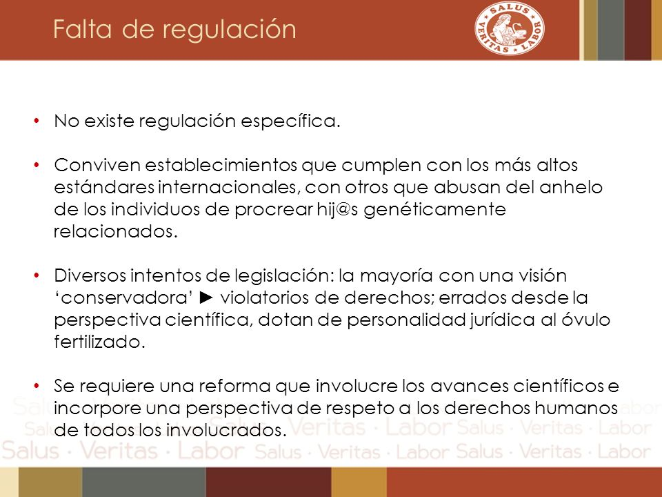 Falta de regulación No existe regulación específica.