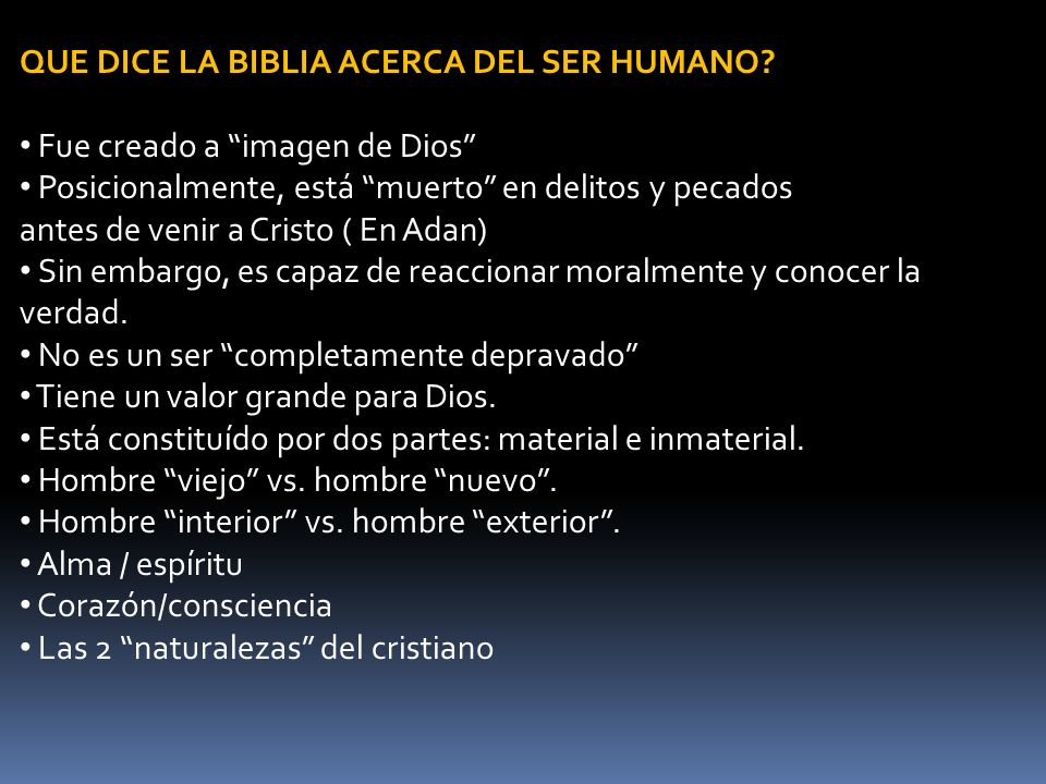 QUE DICE LA BIBLIA ACERCA DEL SER HUMANO