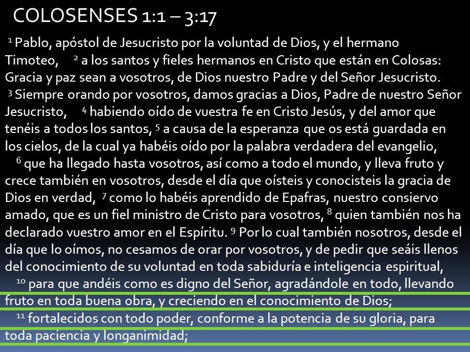 COLOSENSES 1:1 – 3:17