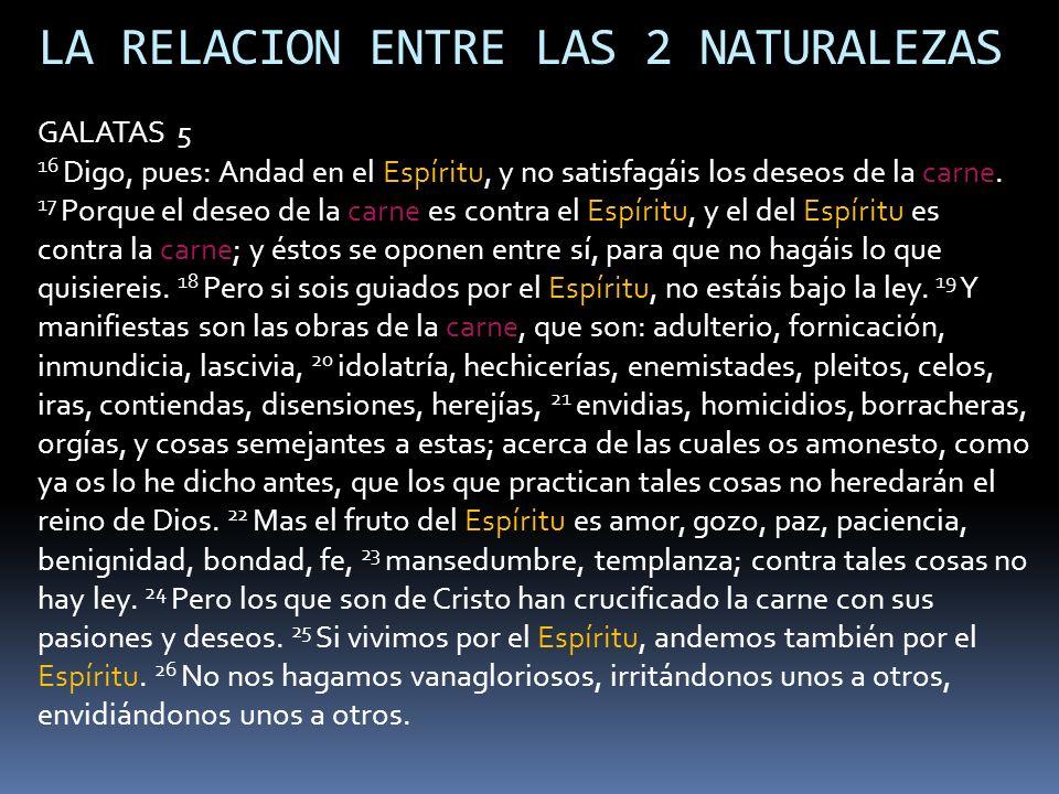 LA RELACION ENTRE LAS 2 NATURALEZAS