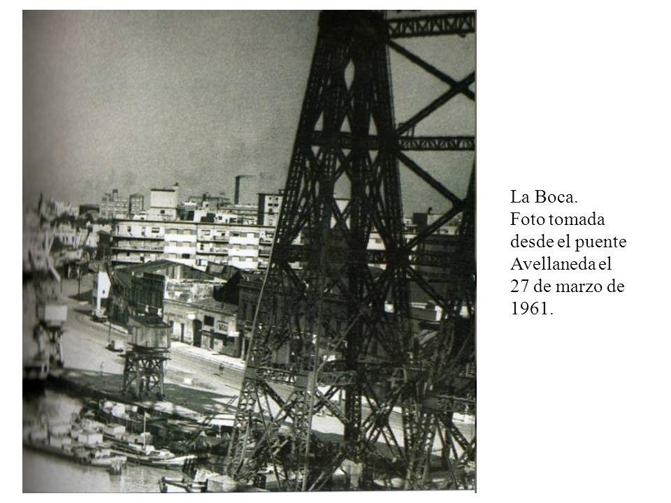 La Boca. Foto tomada desde el puente Avellaneda el 27 de marzo de 1961.