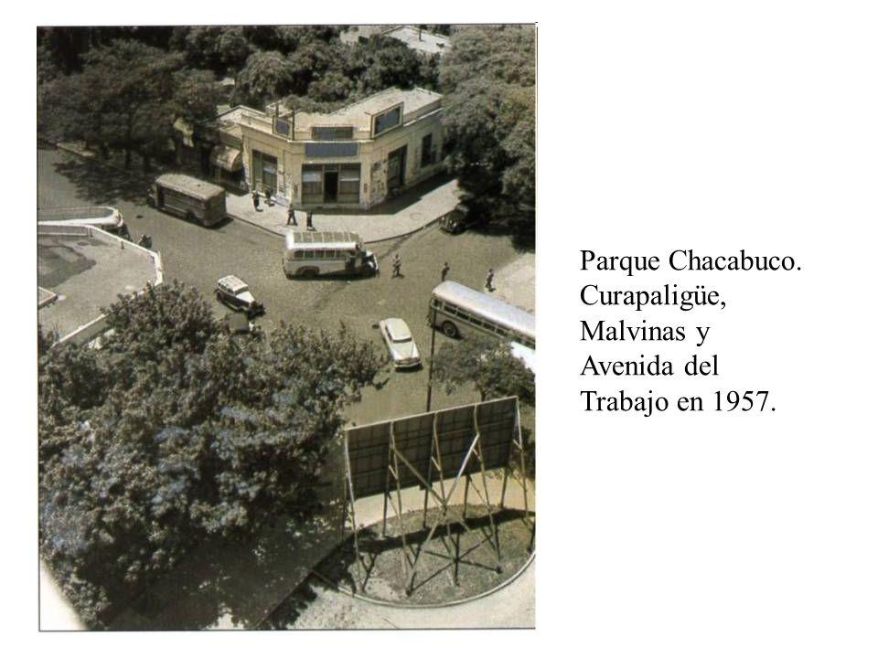 Parque Chacabuco. Curapaligüe, Malvinas y Avenida del Trabajo en 1957.