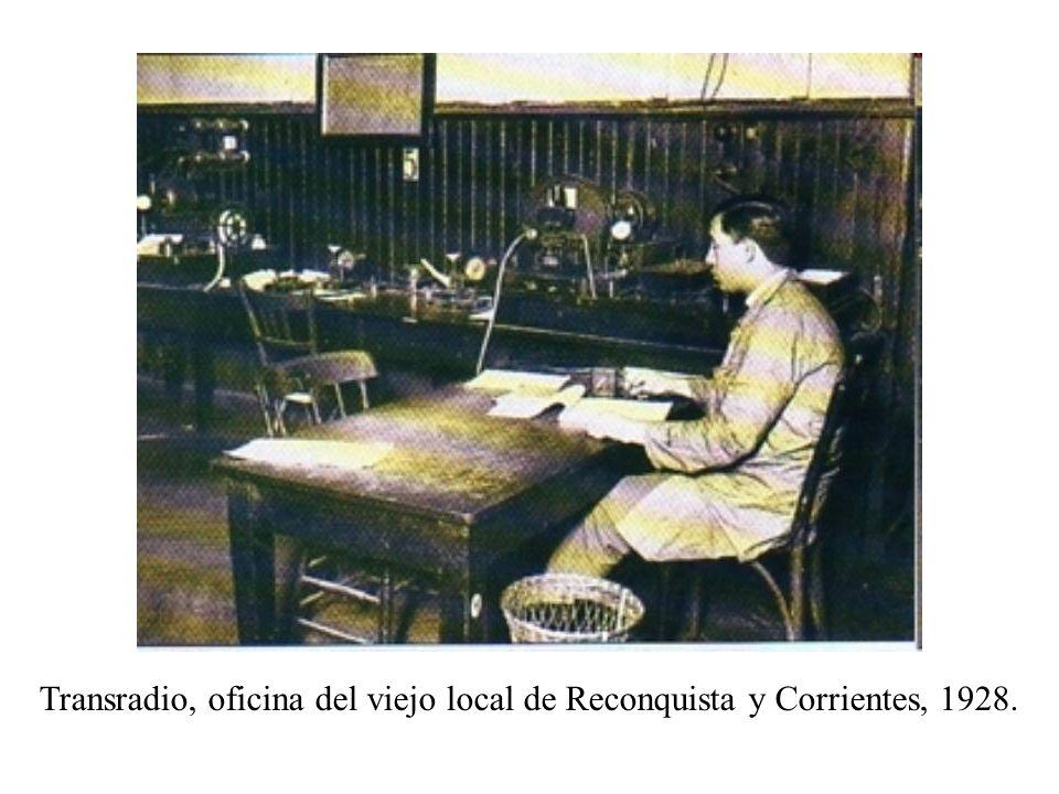 Transradio, oficina del viejo local de Reconquista y Corrientes, 1928.