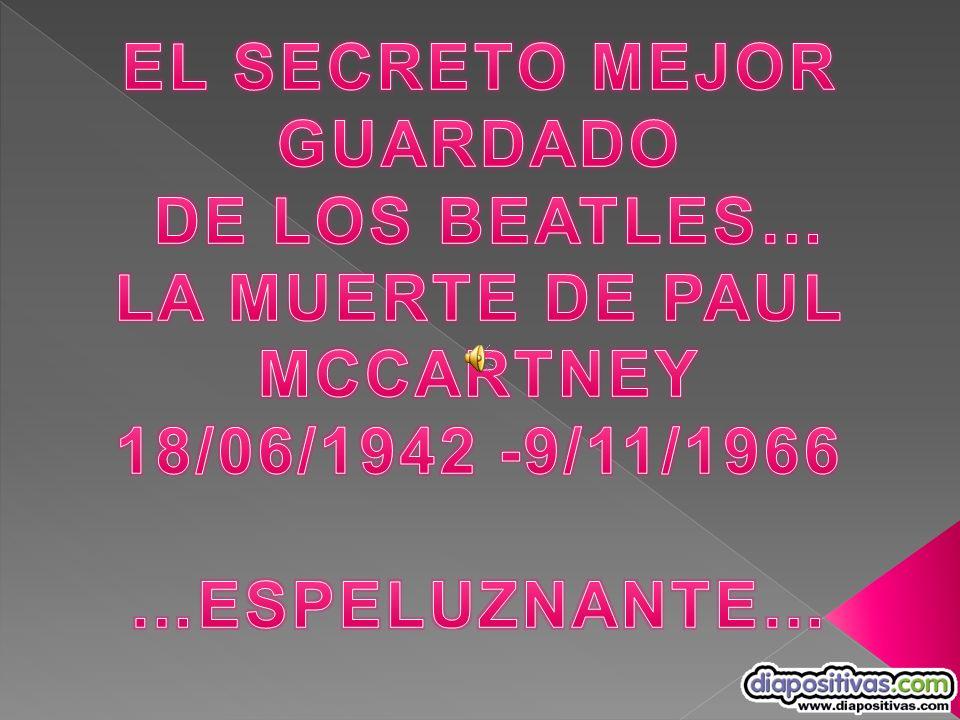 EL SECRETO MEJOR GUARDADO LA MUERTE DE PAUL MCCARTNEY