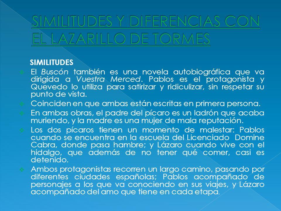SIMILITUDES Y DIFERENCIAS CON EL LAZARILLO DE TORMES