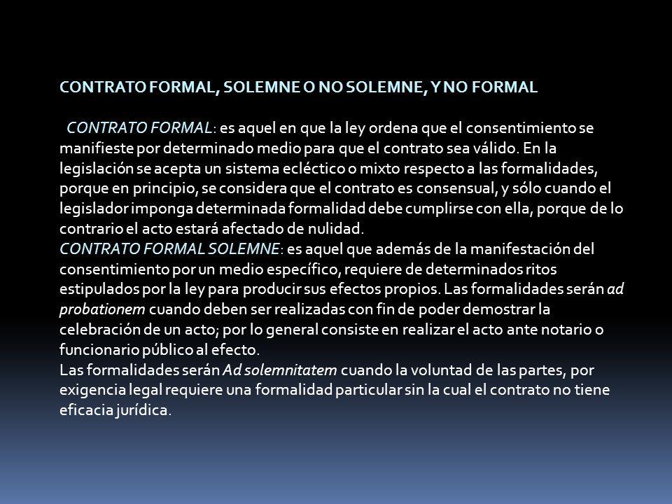 CONTRATO FORMAL, SOLEMNE O NO SOLEMNE, Y NO FORMAL