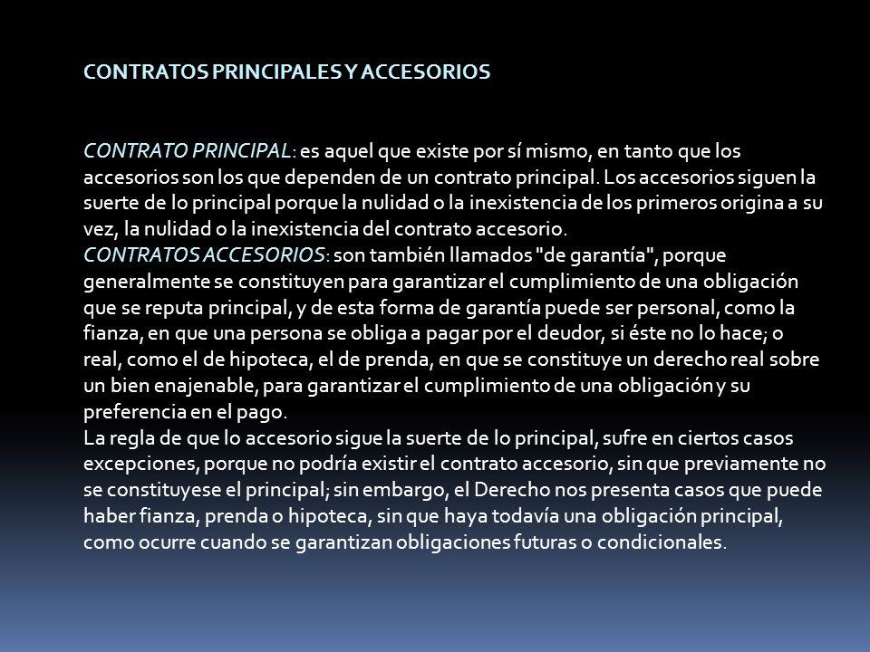 CONTRATOS PRINCIPALES Y ACCESORIOS