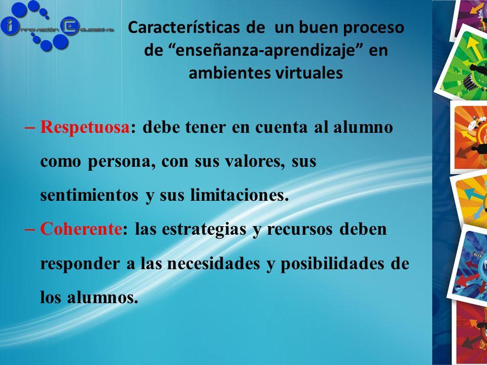 Características de un buen proceso de enseñanza-aprendizaje en ambientes virtuales