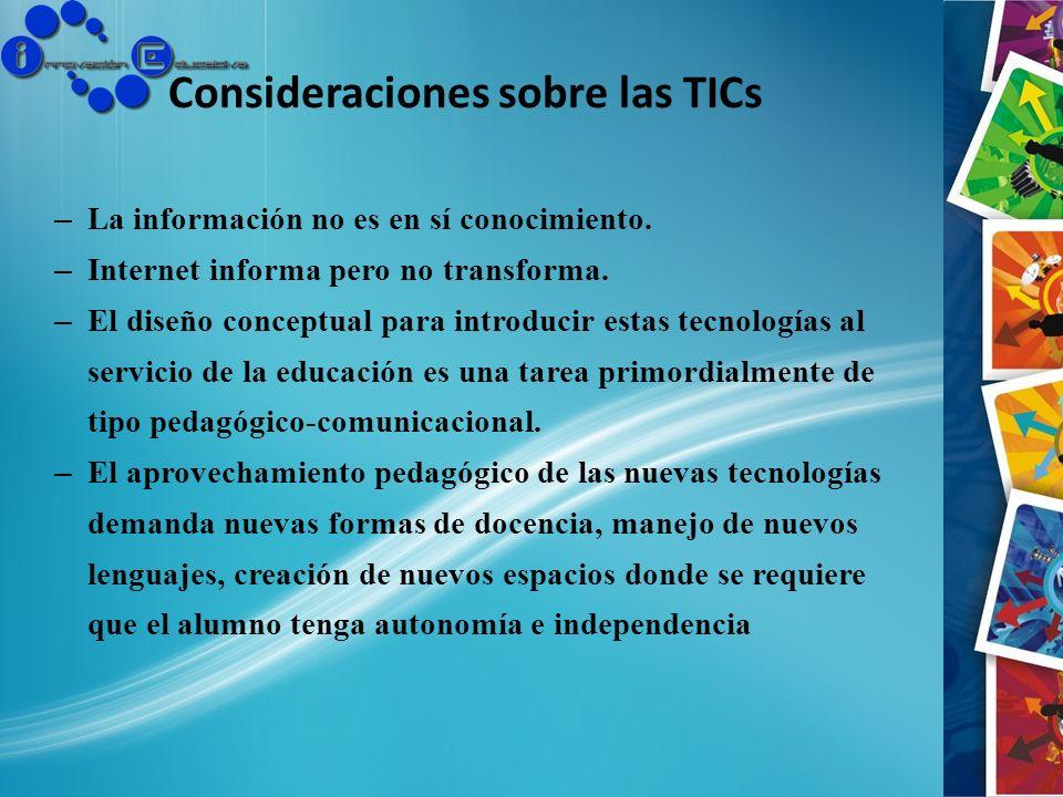 Consideraciones sobre las TICs