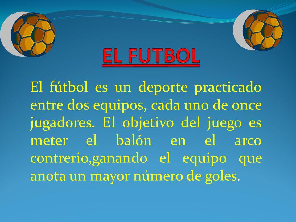 El futbol el f tbol es un deporte practicado entre dos for El gimnasio es un deporte