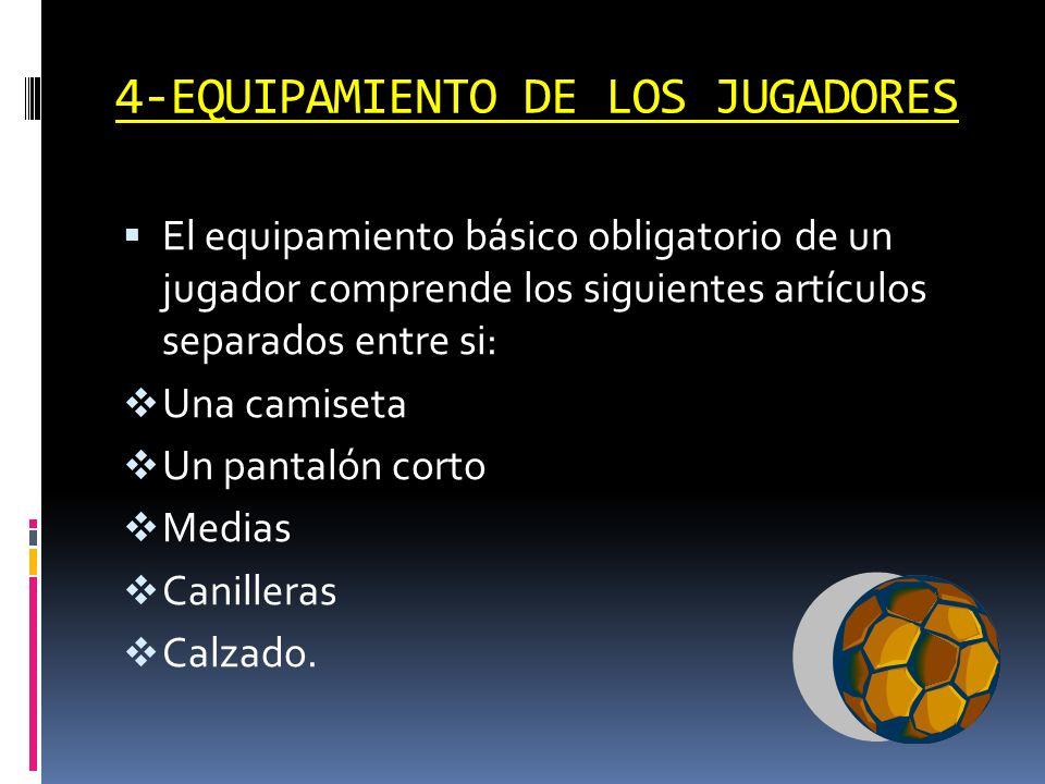 4-EQUIPAMIENTO DE LOS JUGADORES