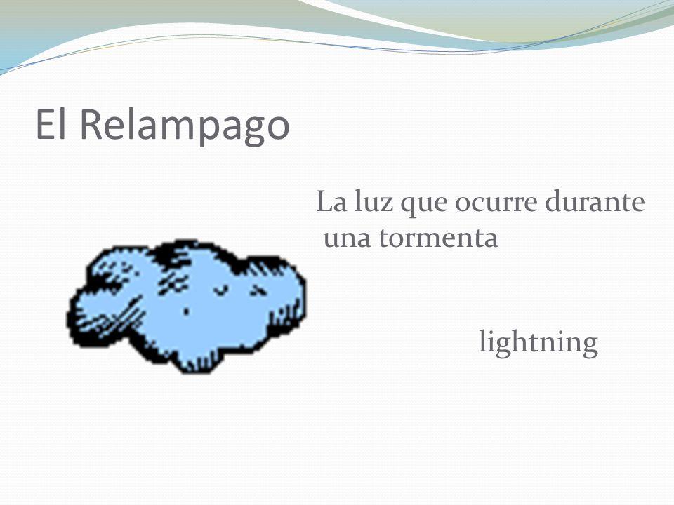 El Relampago La luz que ocurre durante una tormenta lightning