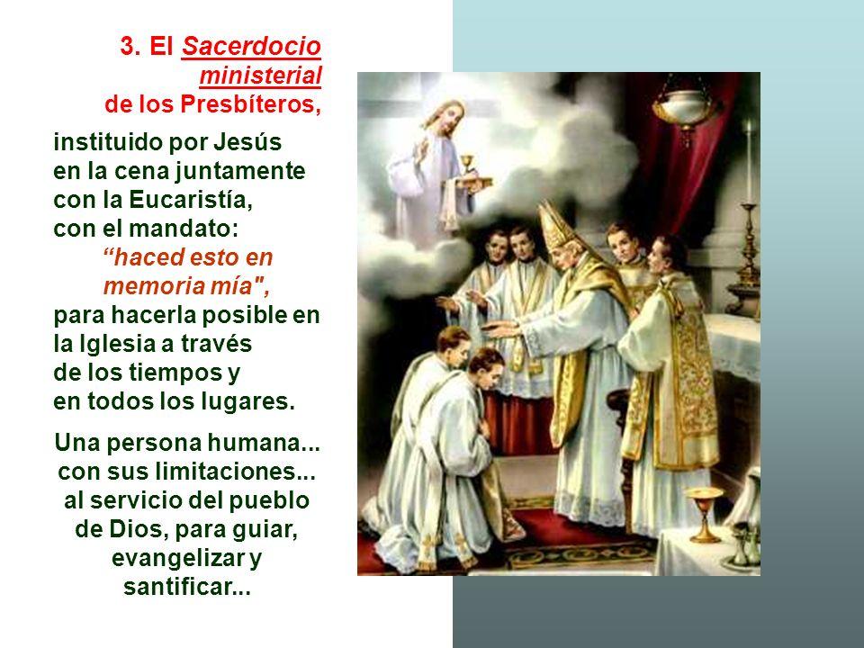3. El Sacerdocio ministerial de los Presbíteros,