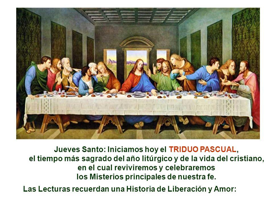 Jueves Santo: Iniciamos hoy el TRIDUO PASCUAL,