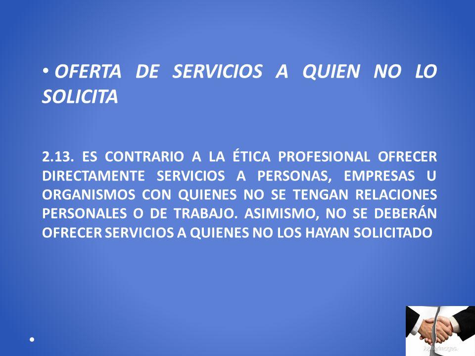 OFERTA DE SERVICIOS A QUIEN NO LO SOLICITA
