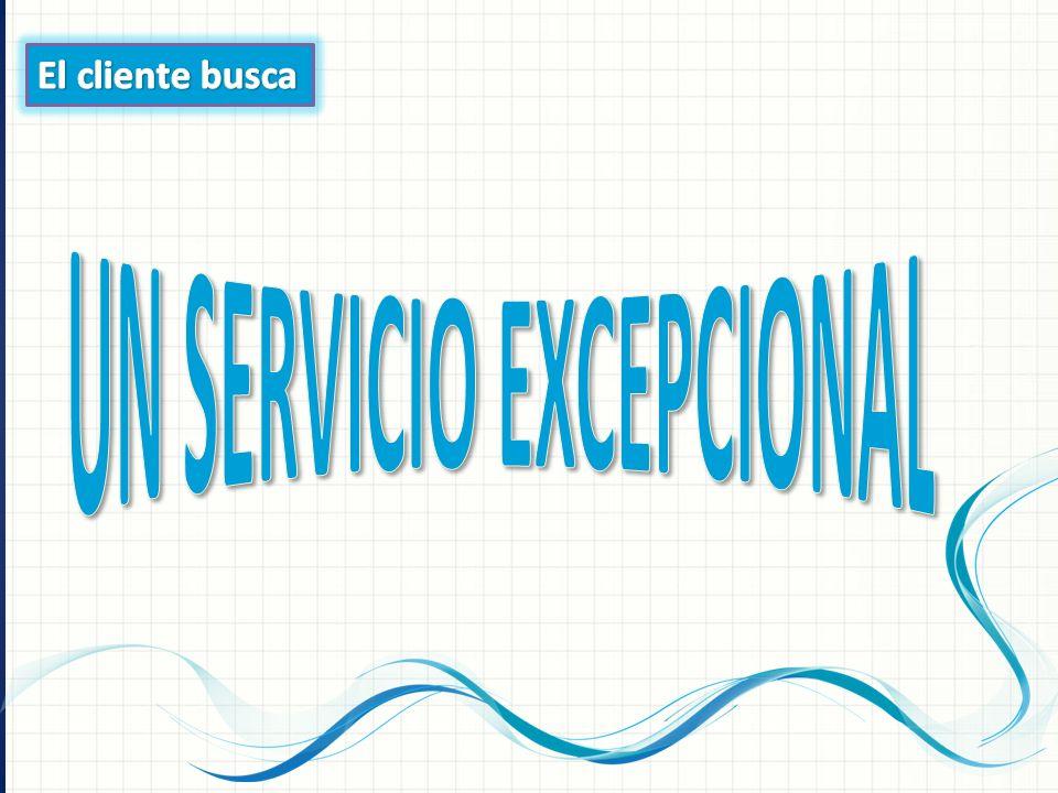 UN SERVICIO EXCEPCIONAL