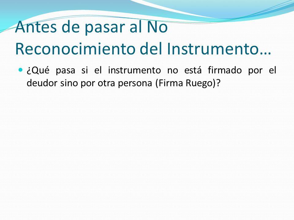 Antes de pasar al No Reconocimiento del Instrumento…