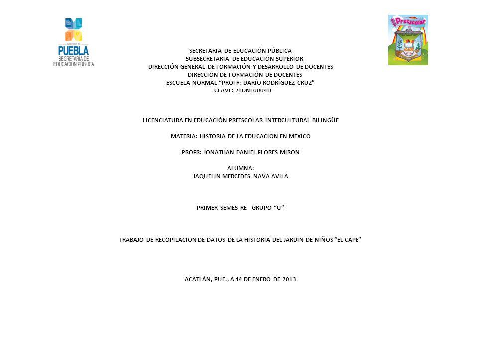 SECRETARIA DE EDUCACIÓN PÚBLICA SUBSECRETARIA DE EDUCACIÓN SUPERIOR