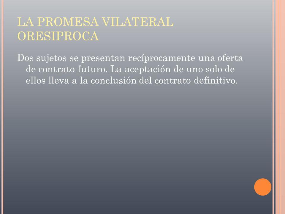 LA PROMESA VILATERAL ORESIPROCA
