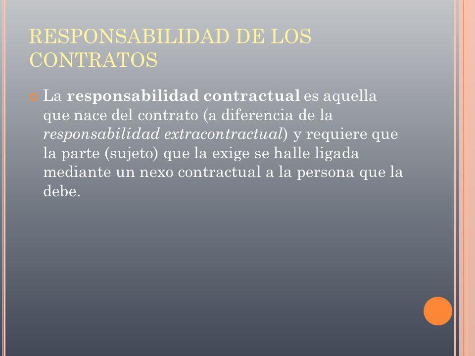 RESPONSABILIDAD DE LOS CONTRATOS