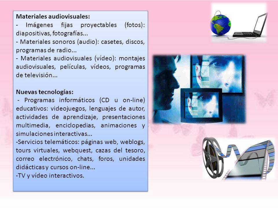 Materiales audiovisuales: