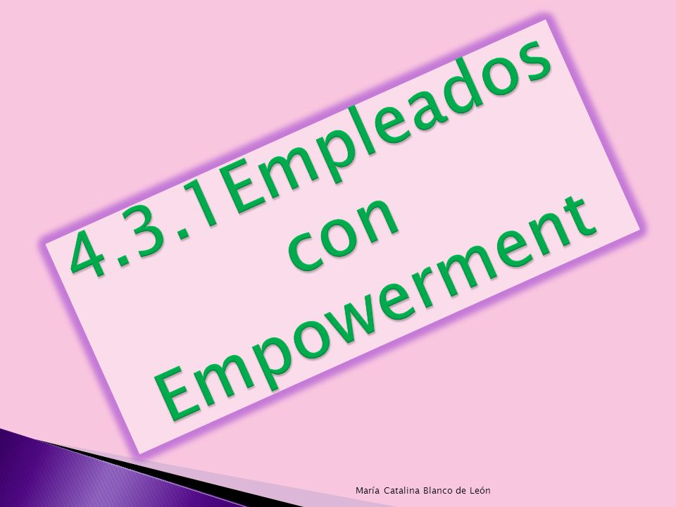 4.3.1Empleados con Empowerment