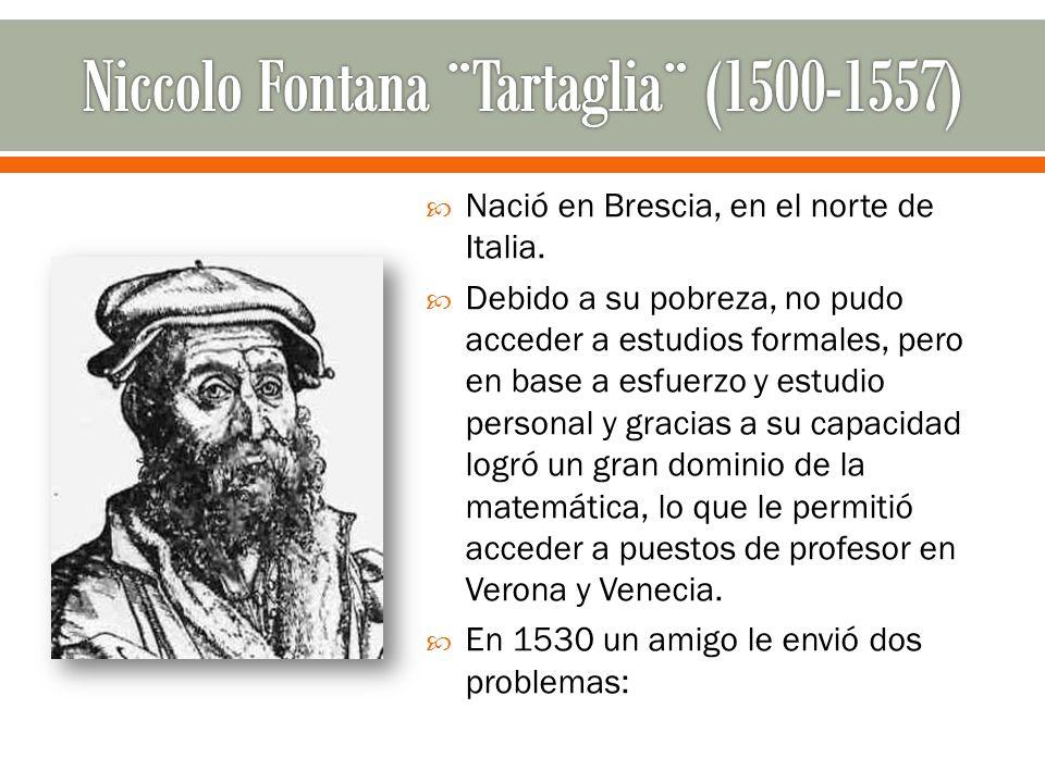 Niccolo Fontana ¨Tartaglia¨ (1500-1557)