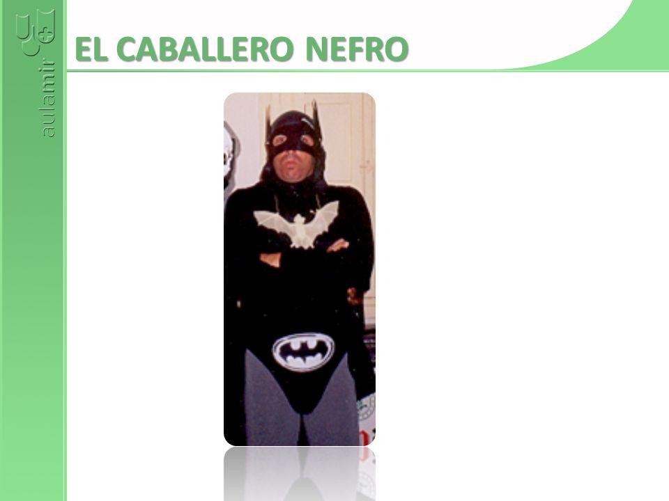 EL CABALLERO NEFRO