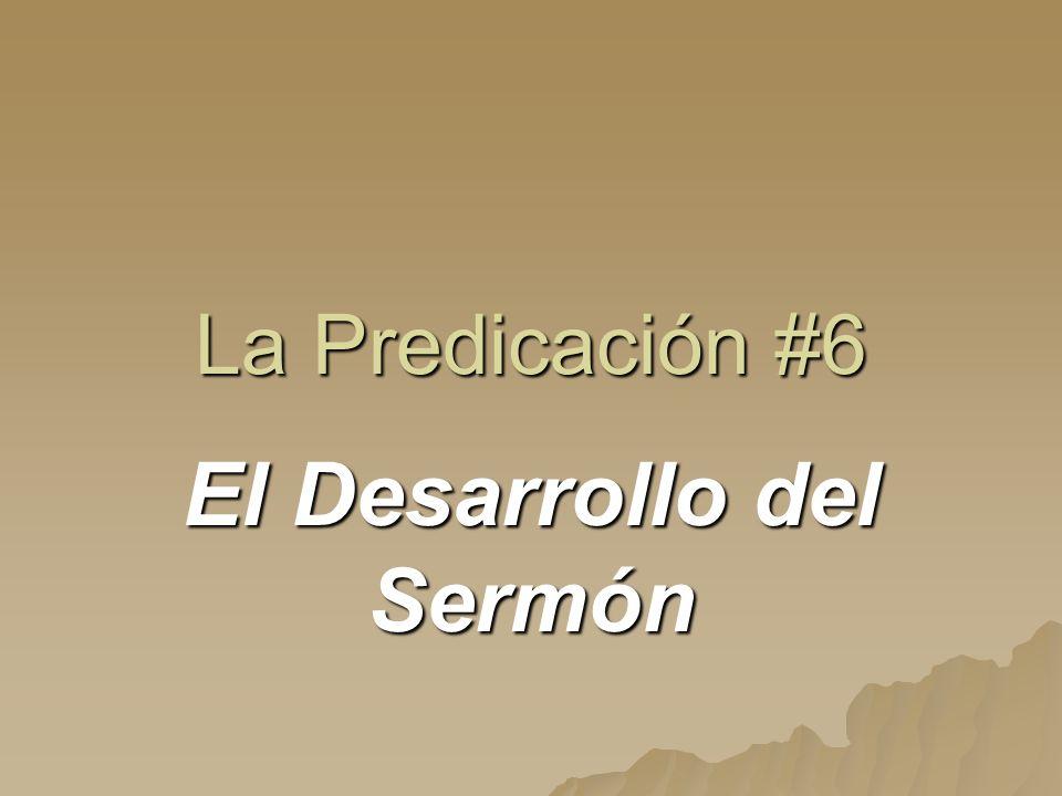 El Desarrollo del Sermón