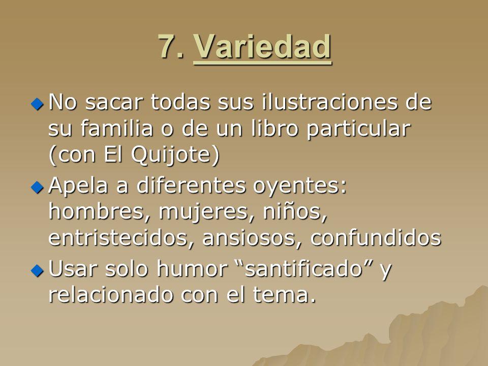 7. Variedad No sacar todas sus ilustraciones de su familia o de un libro particular (con El Quijote)