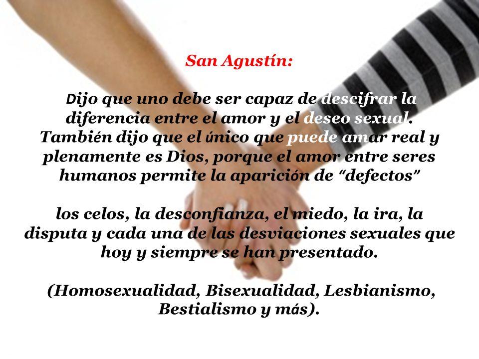 (Homosexualidad, Bisexualidad, Lesbianismo, Bestialismo y más).