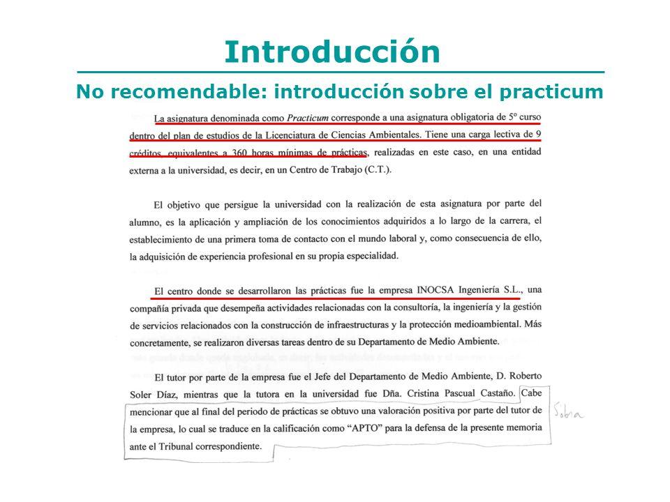 Introducción No recomendable: introducción sobre el practicum