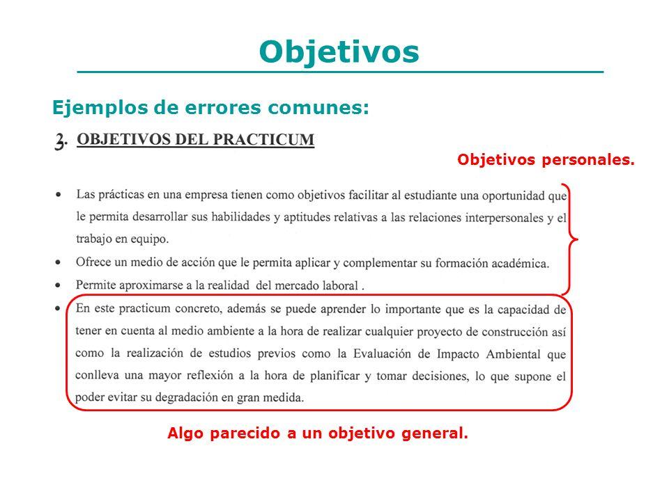 Objetivos Ejemplos de errores comunes: Objetivos personales.