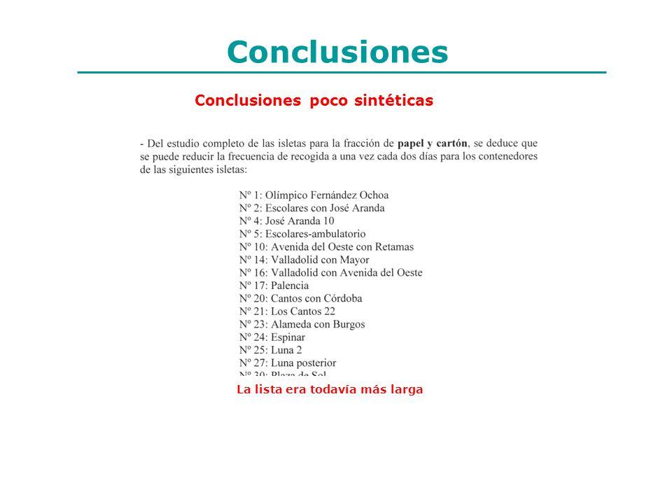 Conclusiones Conclusiones poco sintéticas
