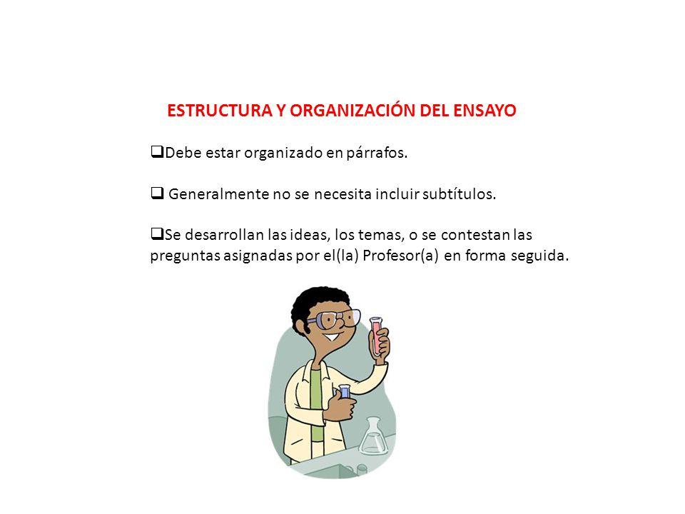 ESTRUCTURA Y ORGANIZACIÓN DEL ENSAYO