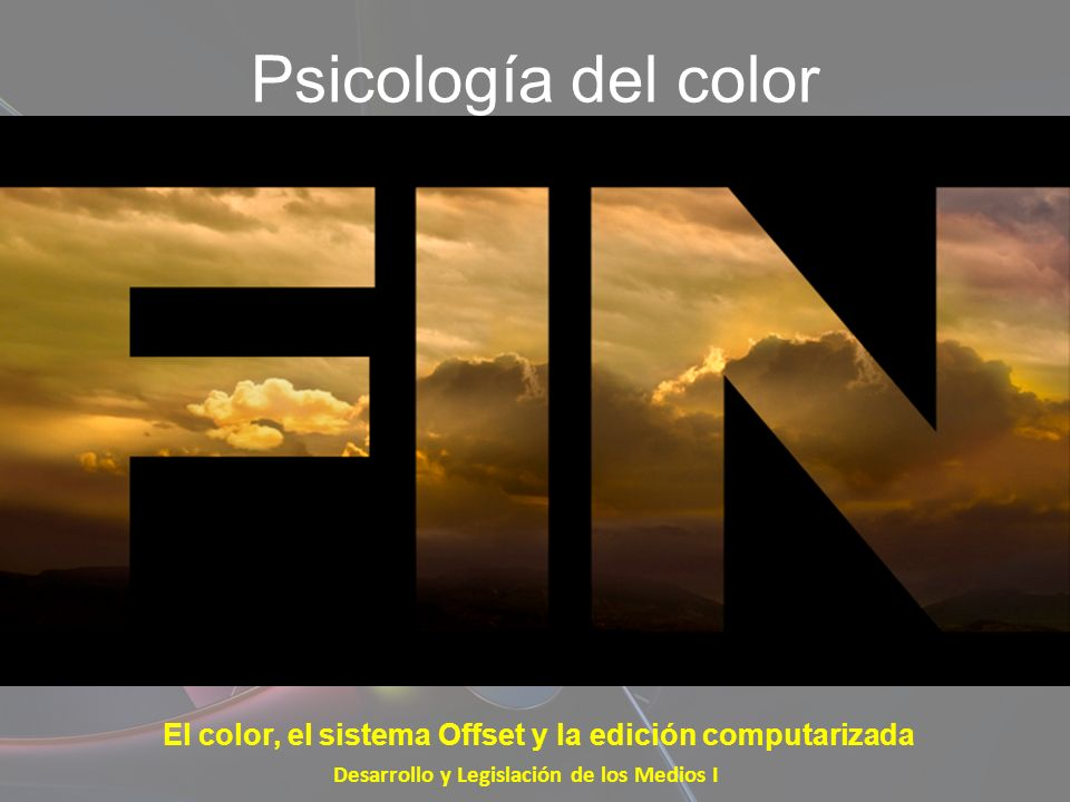 Psicología del color El color, el sistema Offset y la edición computarizada.
