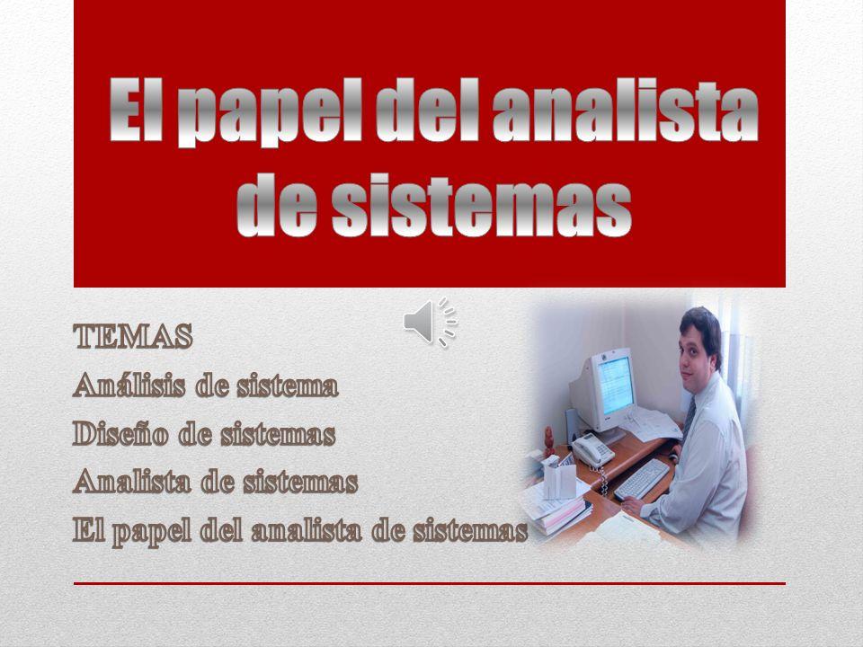 El papel del analista de sistemas