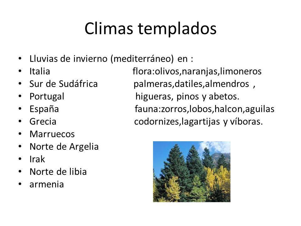 Climas templados Lluvias de invierno (mediterráneo) en :