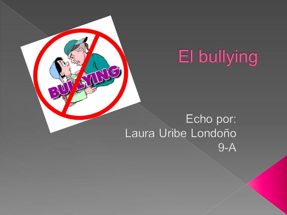 Echo por: Laura Uribe Londoño 9-A