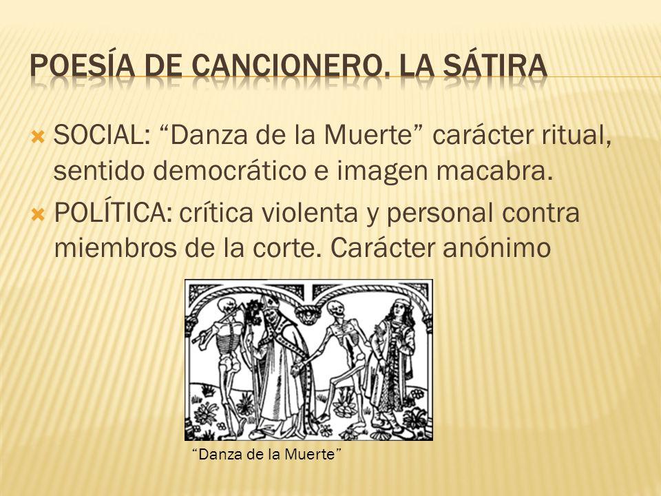 POESÍA DE CANCIONERO. LA SÁTIRA