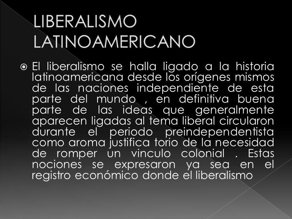 LIBERALISMO LATINOAMERICANO