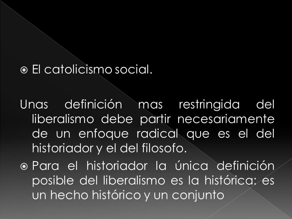 El catolicismo social.