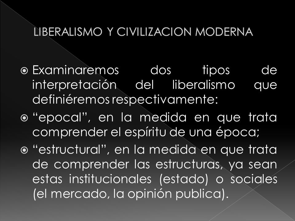 LIBERALISMO Y CIVILIZACION MODERNA