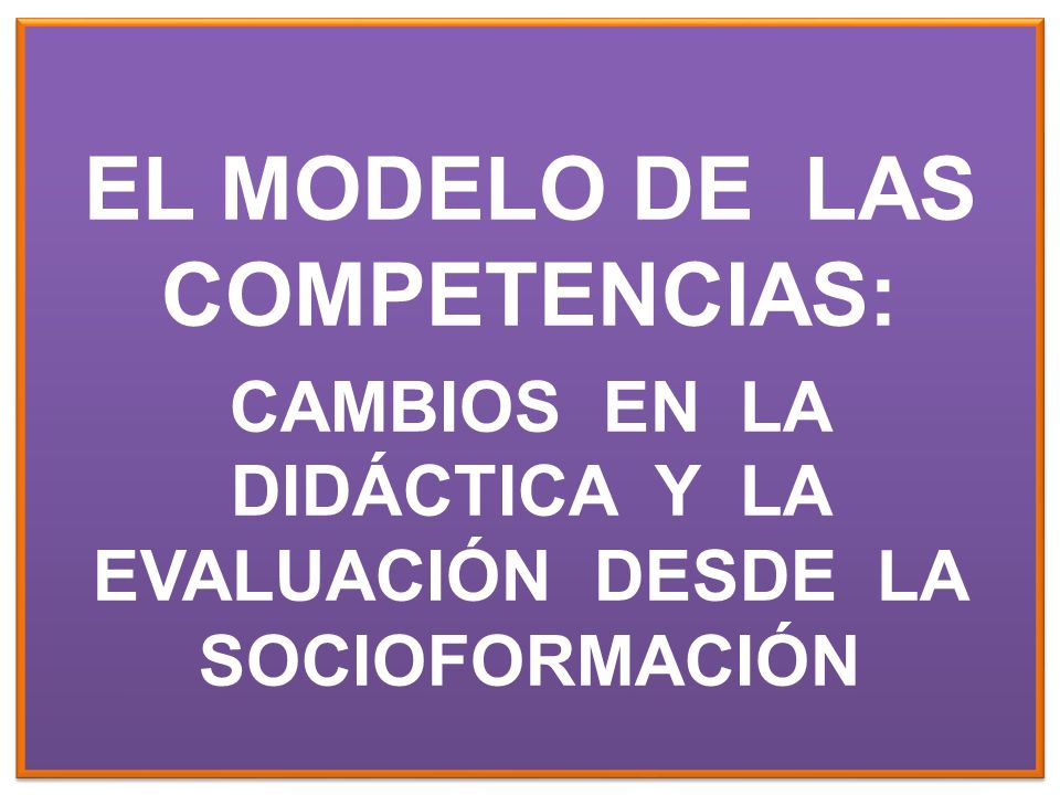 EL MODELO DE LAS COMPETENCIAS: