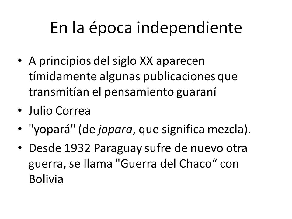 En la época independiente