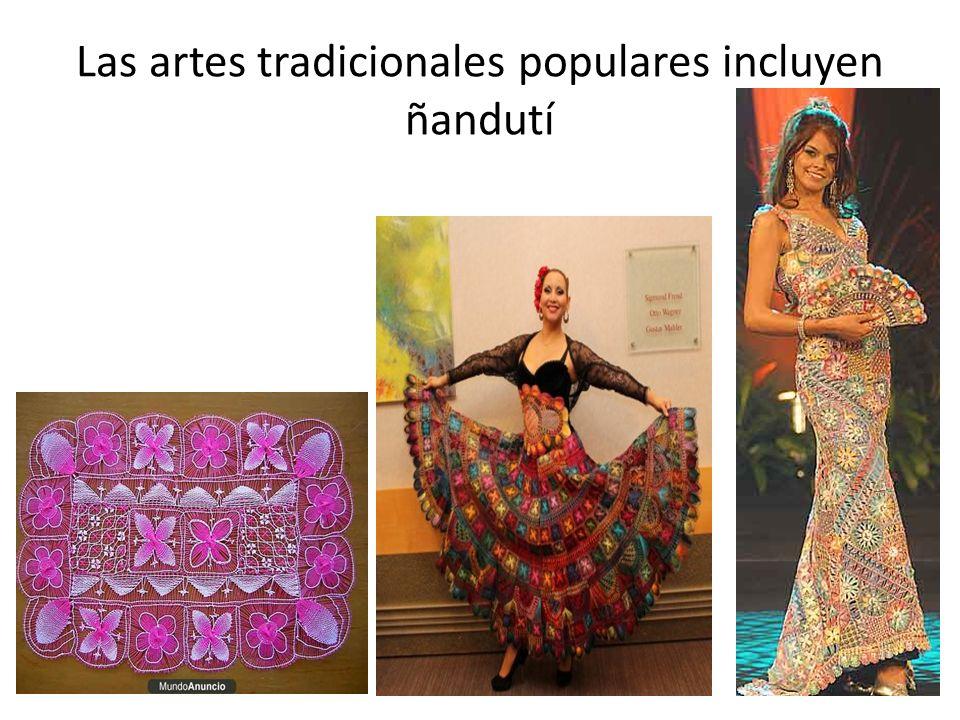Las artes tradicionales populares incluyen ñandutí